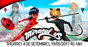 01 Ingresso para Miraculous - As Aventuras de Ladybug, 19/03, 18h