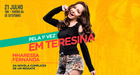 01 Ingresso para show da atriz infantil Mharessa Fernanda, 21/07