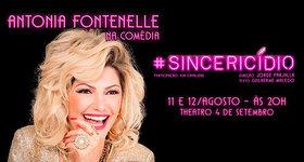 01 Ingresso para Sincericídio com Antonia Fontenelle, 11/08, 20h