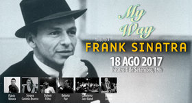 "01 Ingresso para ""My Way - Tributo a Frank Sinatra"", 18/08, 19h"
