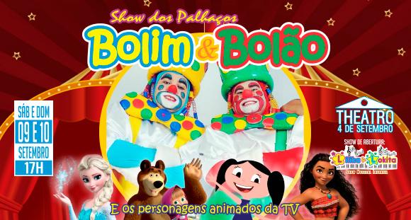 """Ingresso para o """"Bolim & Bolão e Personagens Animados da TV"""", 09/09 OU 10/09"""