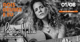 Ingressos Show Patrícia Mellodi