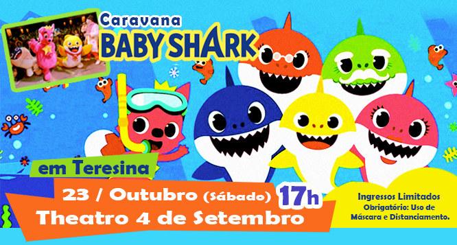 1 Ingresso para o show Caravana Baby Shark - dia 23/10 no Theatro 4 de Setembro